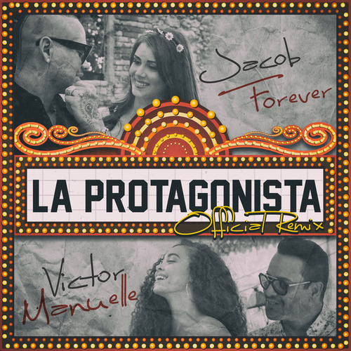 La Protagonista (Remix) by Jacob Forever