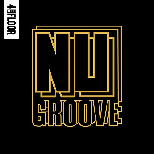 4 To The Floor Presents Nu Groove de Various Artists