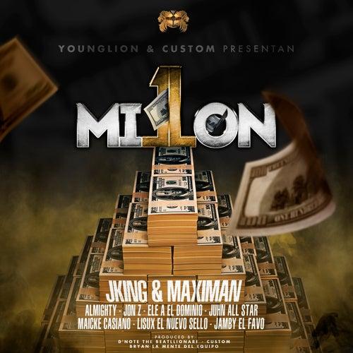 1 Millon de J King y Maximan