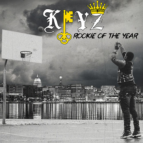 Rookie Of The Year by Keyz