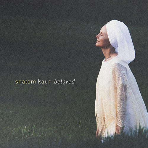 Beloved by Snatam Kaur