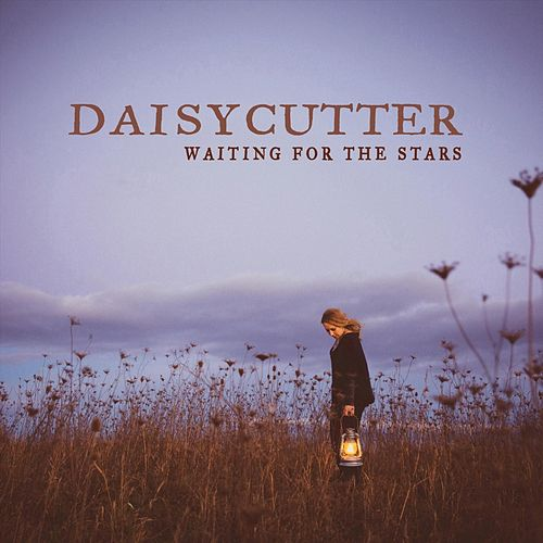 Waiting for the Stars de Daisycutter