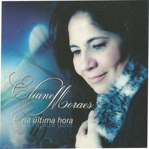 É na Última Hora de Eliane Moraes