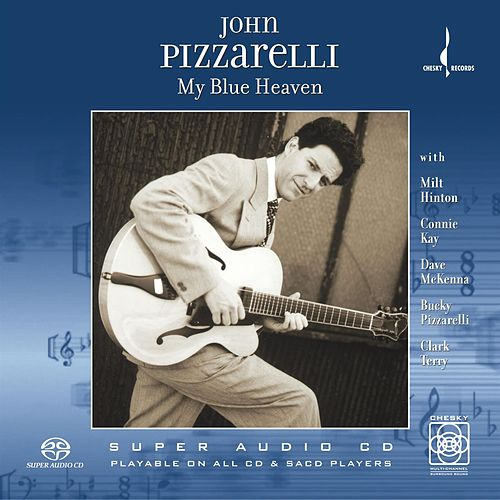 My Blue Heaven by John Pizzarelli