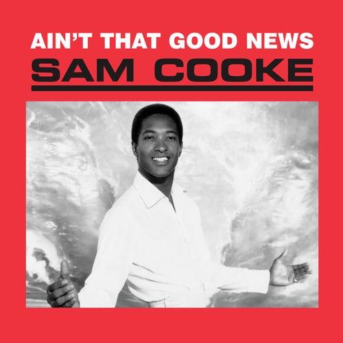 Ain't That Good News de Sam Cooke