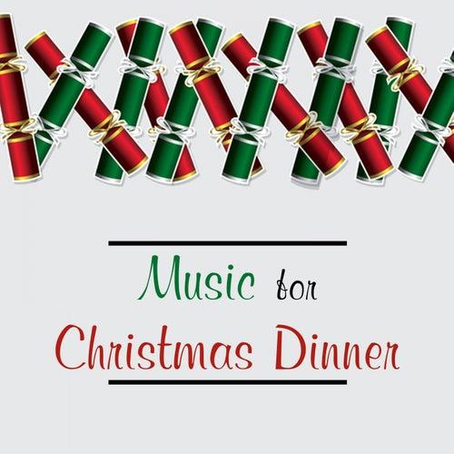 Music for Christmas Dinner (Instrumentals) de Various Artists