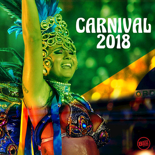 Carnival 2018 von Various Artists