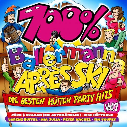 100% Ballermann Après Ski, Vol. 1 (Die besten Hütten Party Hits) von Various Artists