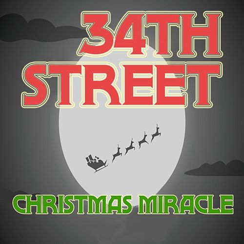 34th Street Christmas Miracle (Music Inspired by the Movie) de Various Artists