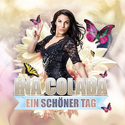 Ein schöner Tag von Ina Colada