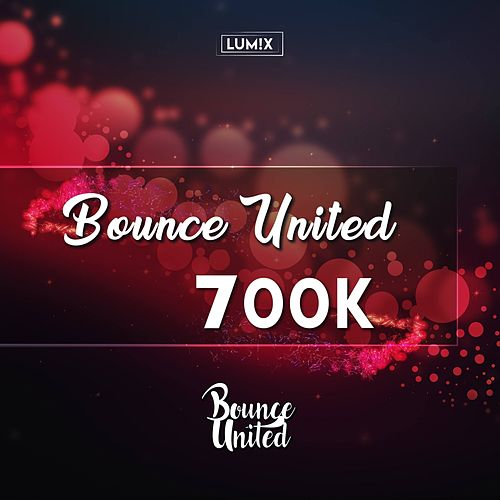 Bounce United (700K) by Lum!X