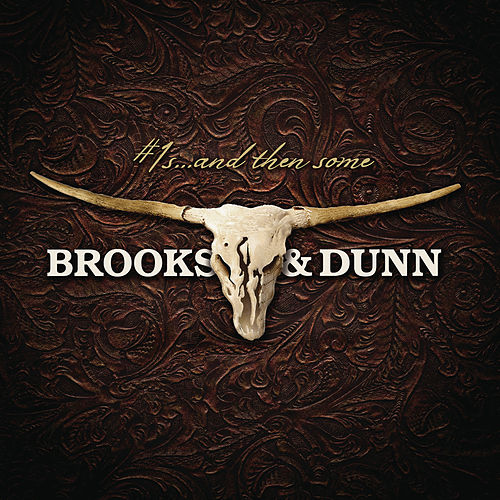 #1s...And Then Some de Brooks & Dunn