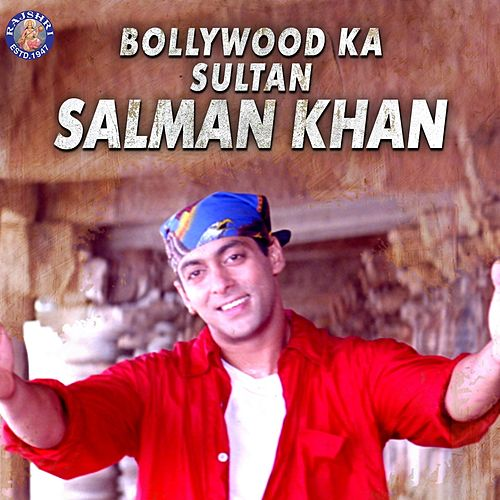 Bollywood Ka Sultan Salman Khan by Various Artists
