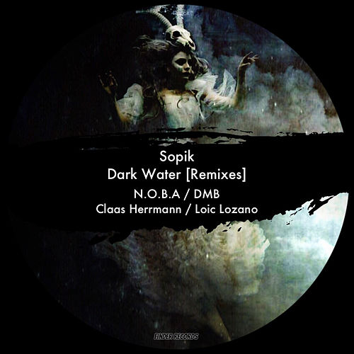 Dark Water (Remixes) de Sopik