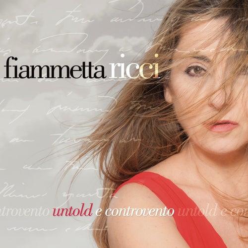 Untold e controvento by Fiammetta Ricci