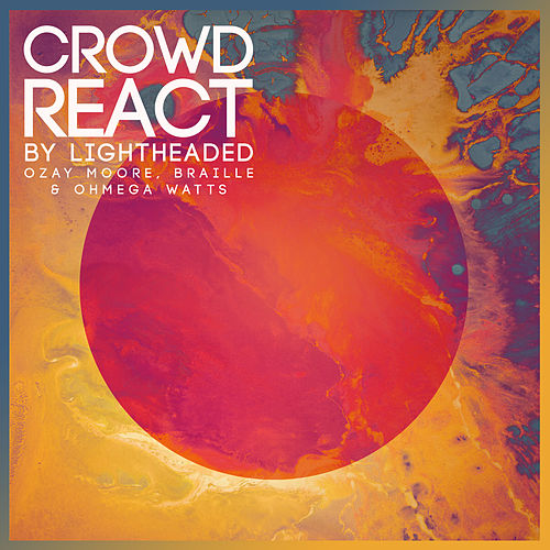 Crowd React by Ozay Moore