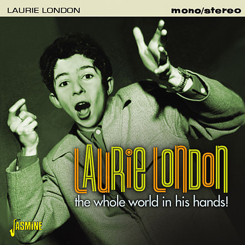 The Whole World in His Hands! von Laurie London