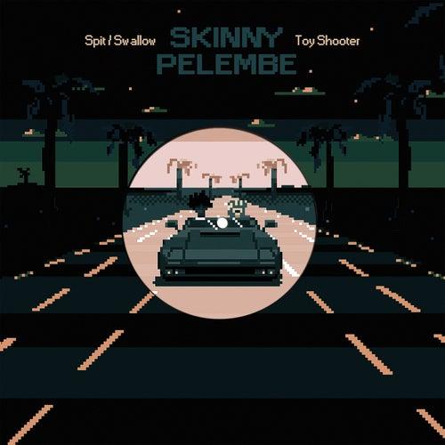 Spit/Swallow by Skinny Pelembe