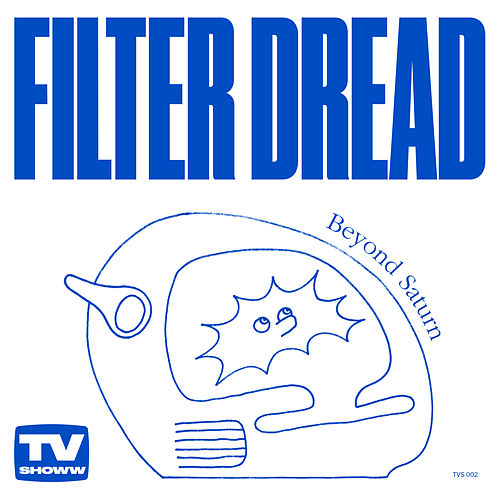 Beyond Saturn by Filter Dread