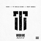 When We (Remix) by Tank