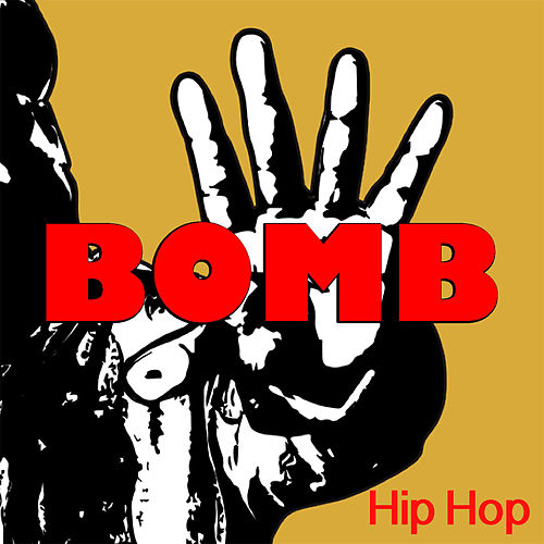 BOMB Hip Hop by Various Artists