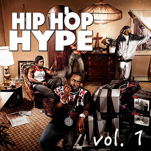Hip Hop Hype, vol. 1 by Various Artists