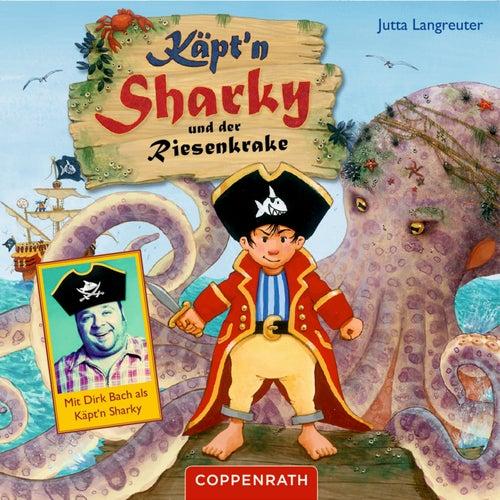 Und der Riesenkrake von Käpt'n Sharky
