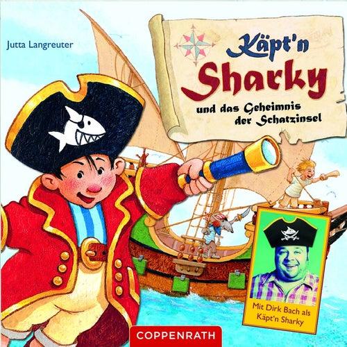 Und das Geheimnis der Schatzinsel von Käpt'n Sharky