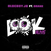 Look Alive (feat. Drake) by BlocBoy JB