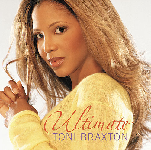 Ultimate Toni Braxton de Toni Braxton
