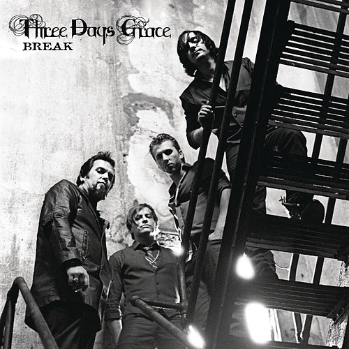 Break de Three Days Grace