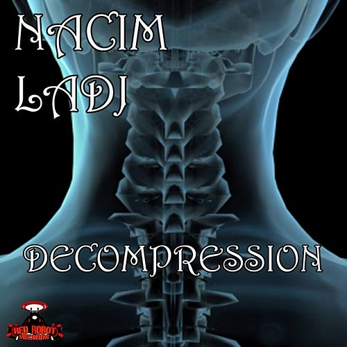 Decompression de Nacim Ladj