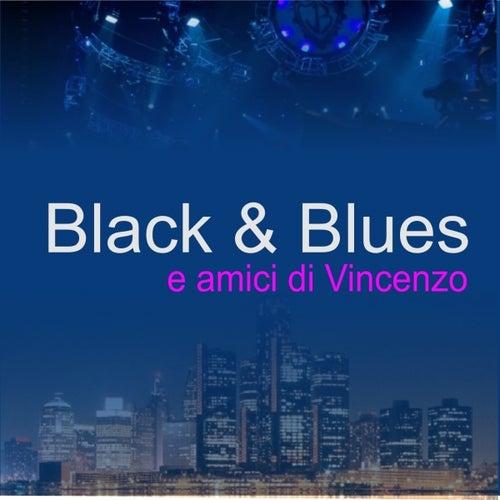Amici Di Vincenzo von Black