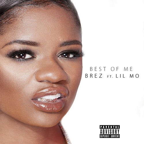 Best of Me by Brez