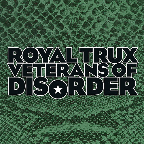 Veterans of Disorder by Royal Trux