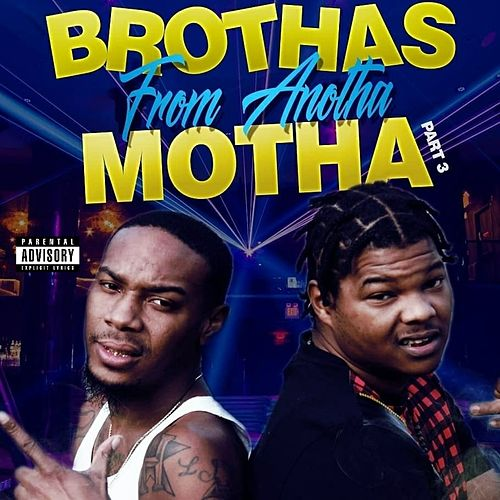 Brothas from Anotha Motha, Pt. 3 by The Big Log