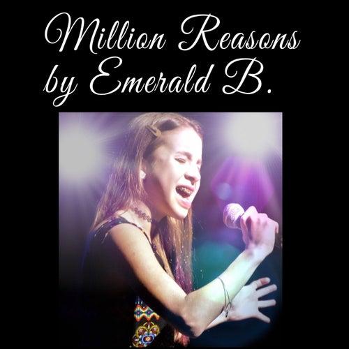 Million Reasons de Emerald B.