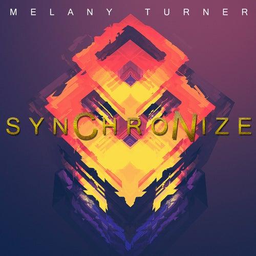 Synchronize by Melany Turner