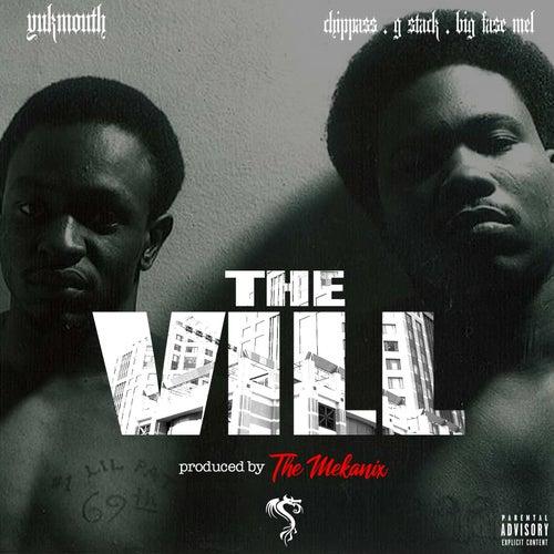 The Vill (feat. Chippass, G-Stack & Big Fase Mel) von Yukmouth