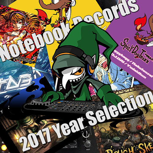 Notebook Records 2017 Year Selection by Various Artists