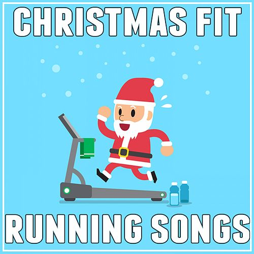 Christmas Fit Running Songs de Various Artists