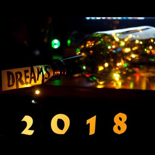 Dreams 2018 de Various Artists