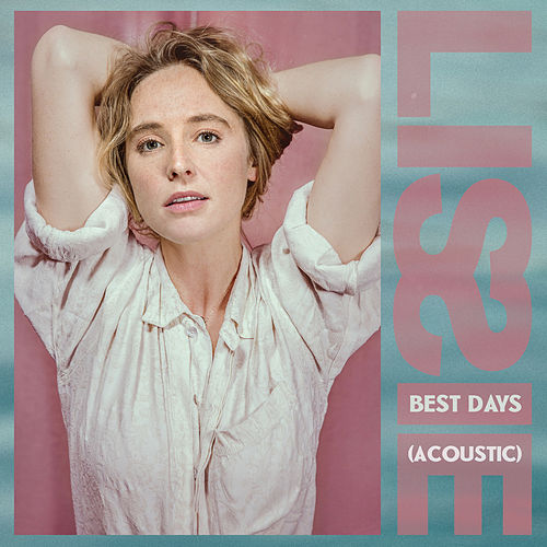 Best Days (Acoustic) di Lissie