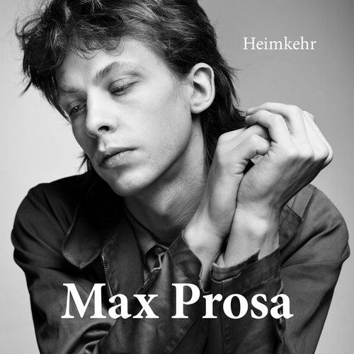 Heimkehr by Max Prosa