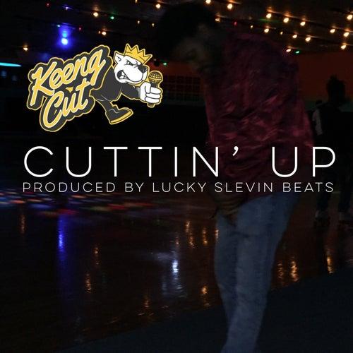 Cuttin' Up von Keeng Cut