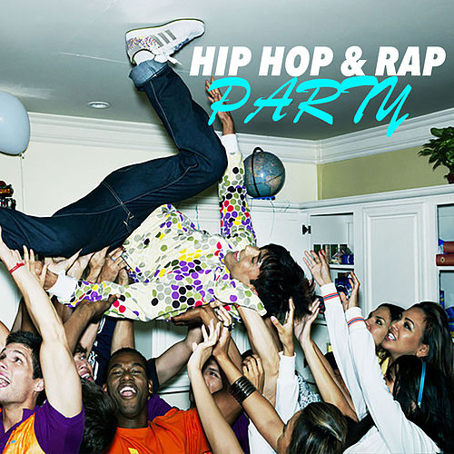 Hip Hop & Rap Party by Various Artists