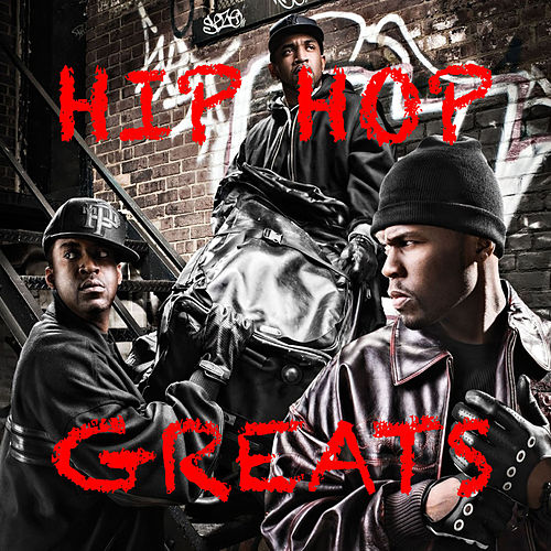 Hip Hop Greats de Various Artists