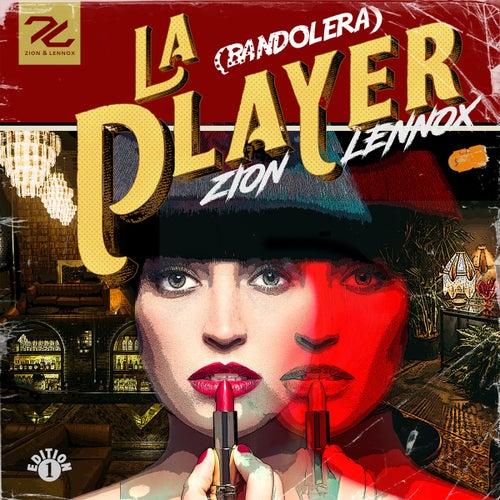 La Player (Bandolera) de Zion y Lennox