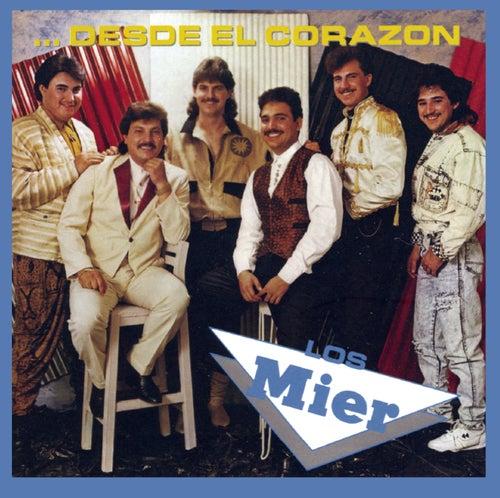 Desde El Corazon by Los Mier