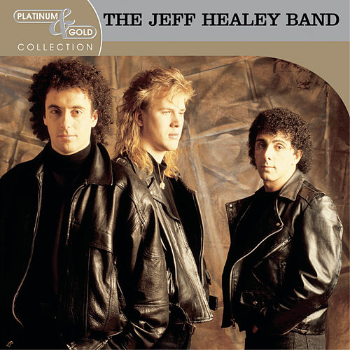Platinum & Gold Collection by Jeff Healey